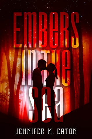 #BookReview: EMBERS IN THE SEA by Jennifer M. Eaton