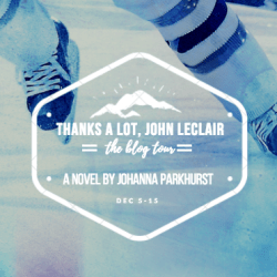 #BookReview: THANKS A LOT, JOHN LECLAIR by Johanna Parkhurst