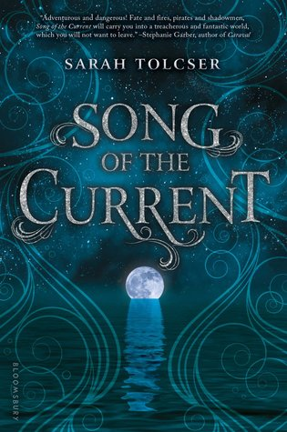 #BookReview: SONG OF THE CURRENT by Sarah Tolcser