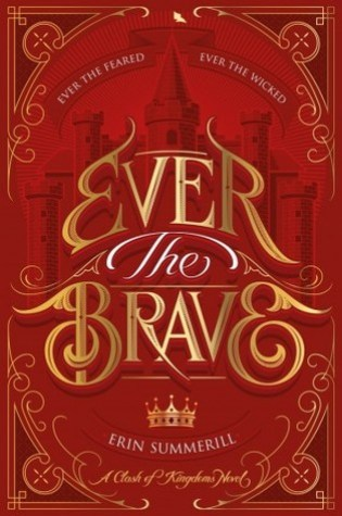 #BookReview: EVER THE BRAVE by Erin Summerill