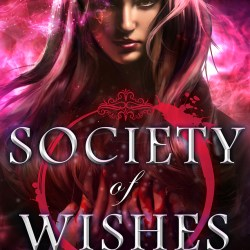 Belated #CoverReveal + #Interview: SOCIETY OF WISHES by Elise Kova and Lynn Larsh