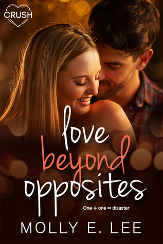 #BookReview: LOVE BEYOND OPPOSITES by Molly E. Lee