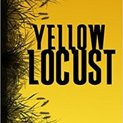 #Interview: YELLOW LOCUST by Justin Joschko