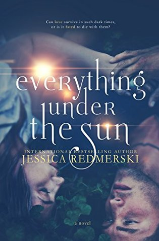 #BookReview: EVERYTHING UNDER THE SUN by Jessica Redmerski