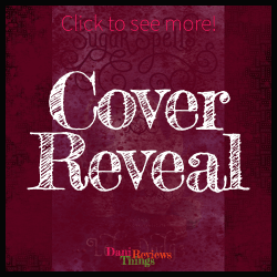 #CoverReveal: SUGAR SPELLS by Lola Dodge