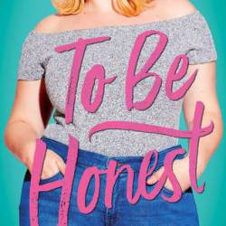 #BookReview: TO BE HONEST by Maggie Ann Martin