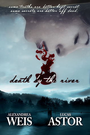 #Interview + #Giveaway: DEATH BY THE RIVER by Alexandrea Weis & Lucas Astor