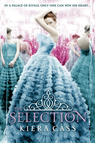 #BookReview: THE SELECTION by Kiera Cass