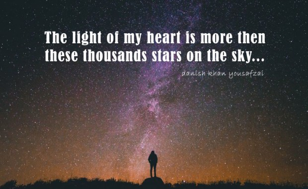 The Light of my heart is more then these thousandstars on the sky.