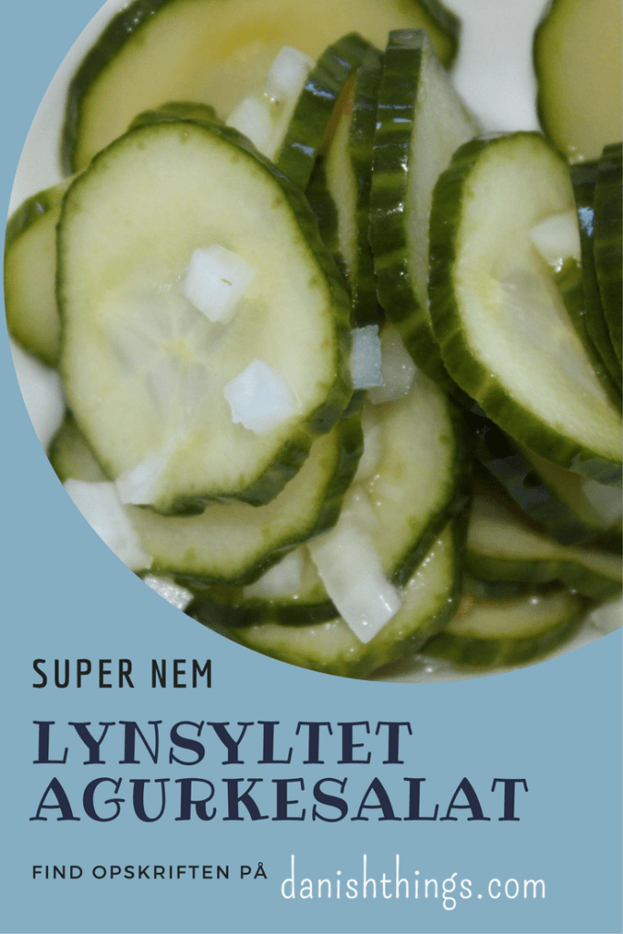 lynsyltet agurkesalat - Danish Things © danishthings.com