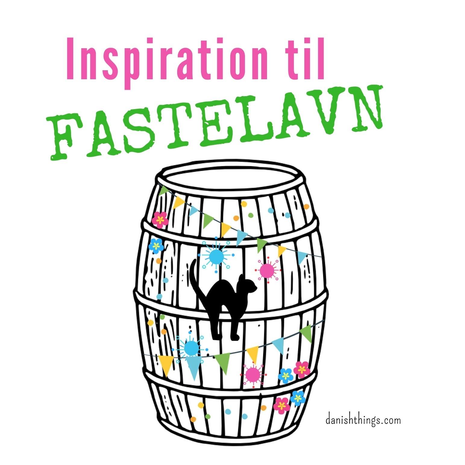 På Danish Things - danishthings.com, finder du gratis klip og pynt til fastelavn - samt inspiration til årets gang. #DanishThings #fastelavn #inspiration #gratis #print #skabeloner #fastelavnstønder #fastelavnstønde #katte #fastelavnskatte #masker #fastelavnsmasker