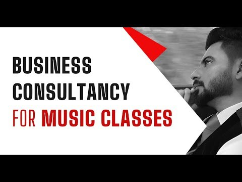 Business Consultancy for Music Classes