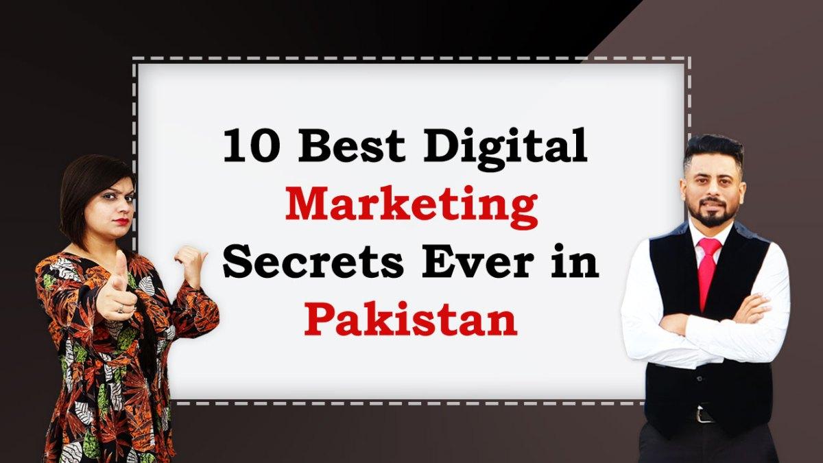 10-Best-Digital-Marketing-Secrets-Ever-in-Pakistan