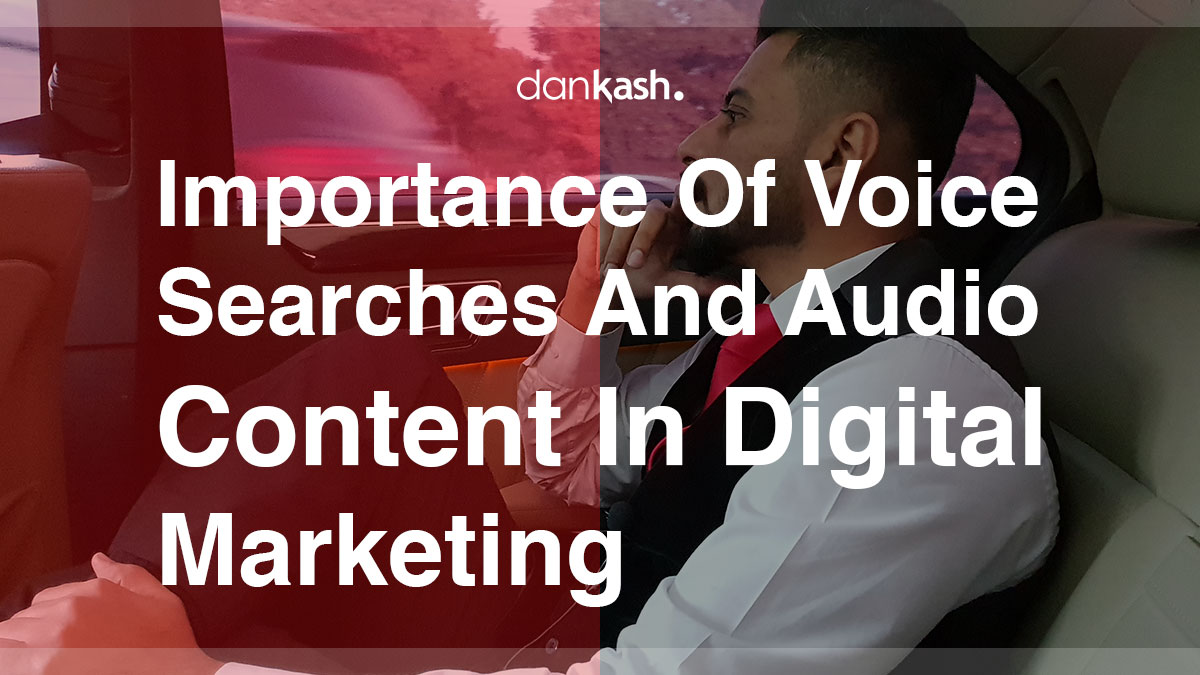 Importance-of-Voice-Searches-and-Audio-Content-in-Digital-Marketing