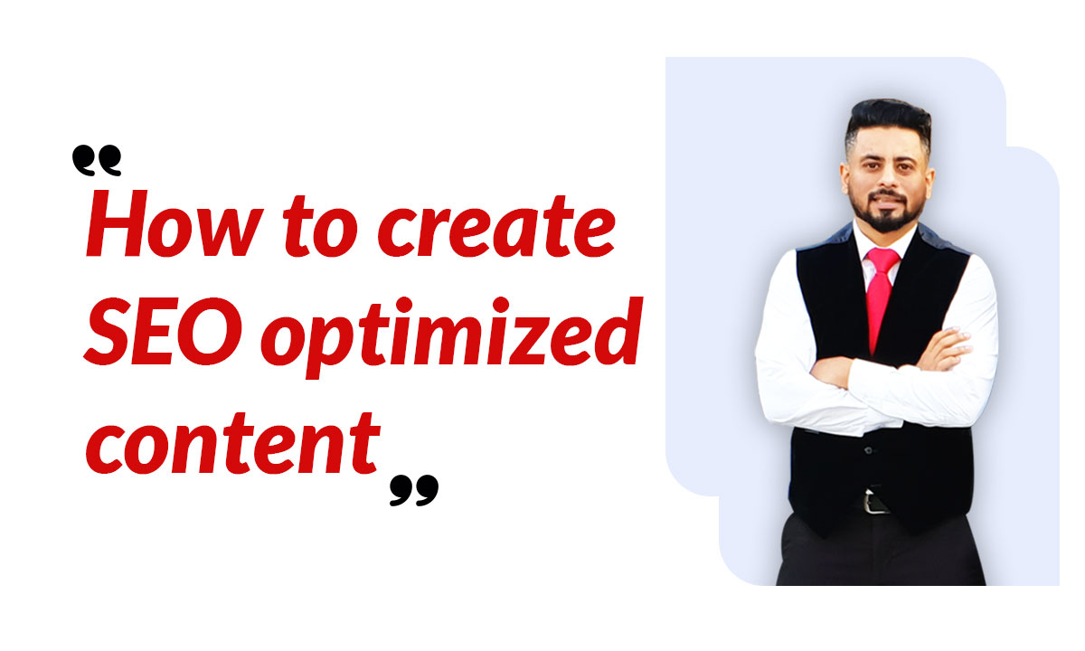 How to Create SEO Optimized Content.