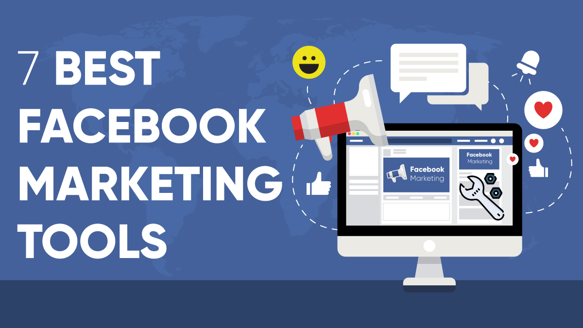 7 BEST FACEBOOK MARKETING TOOLS