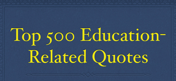 Top 500 Education-Related Quotes.png