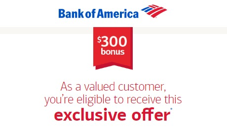 bank of american 300 Checking Account Bonus