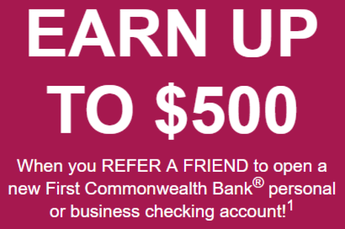 Are you a loyal customer Refer friends to your favorite financial institution