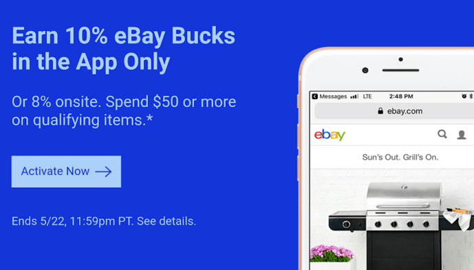 eBay Bucks Offer, Get 10% Back With App OR 8% Back On Website Till 5/22 (Targeted)