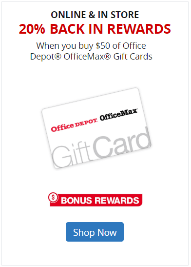 Earn 20% in Rewards on Office Depot/OfficeMax Gift Cards