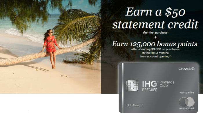 ihg rewards premier 125K $50