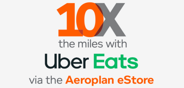 10X Aeroplan Miles on Uber Eats Orders