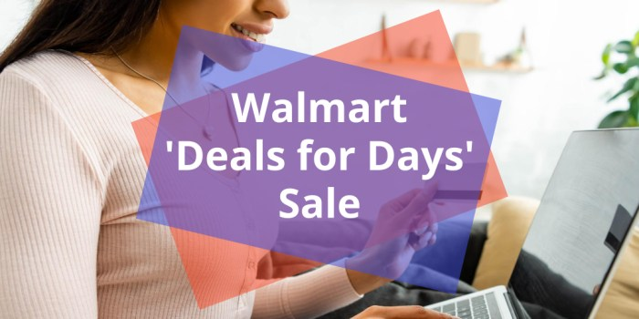 "Walmart ""Deals for Days"""