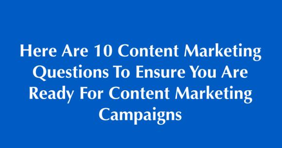 10 content marketing questions