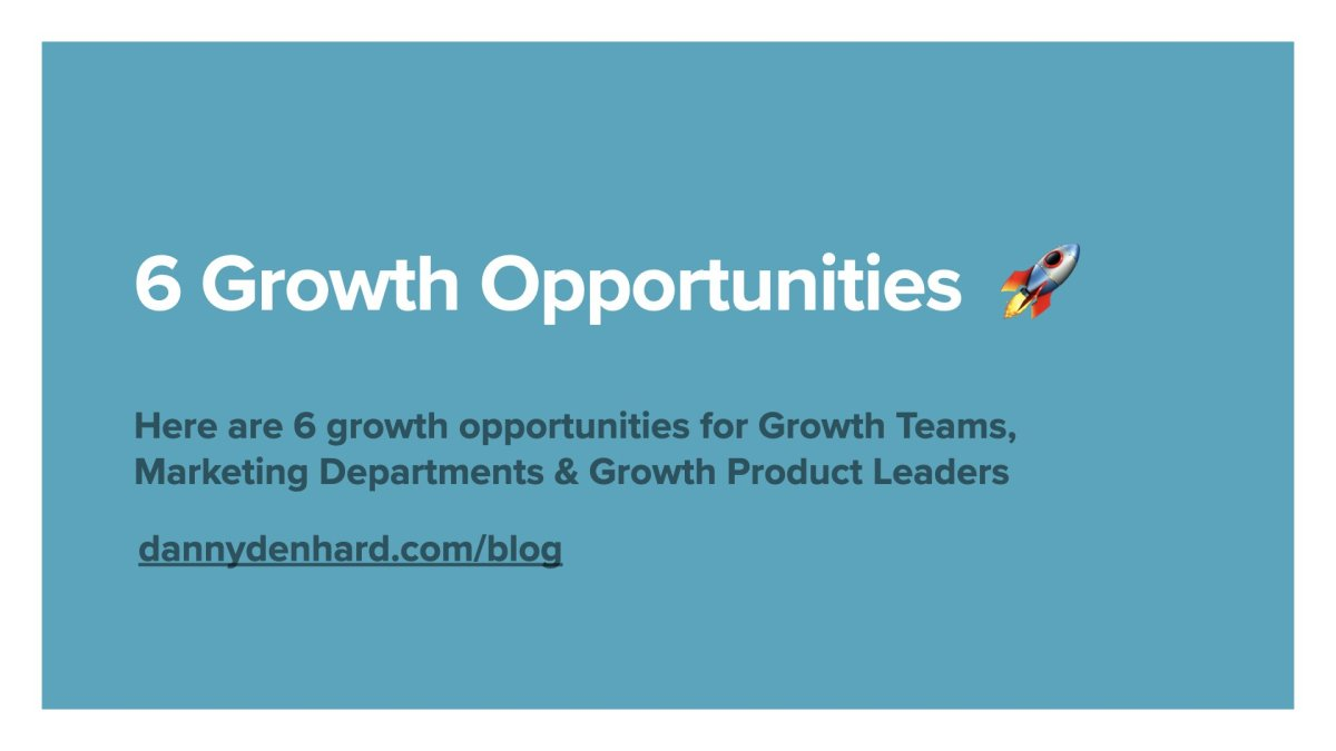 6 growth opportunities