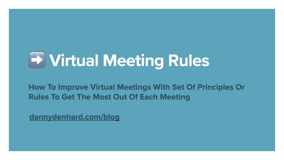 Virtual Meeting Rules