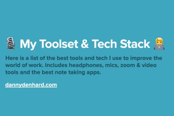 My Toolset & Tech Stack