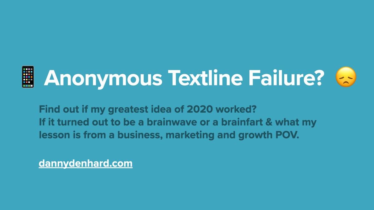 📱 Anonymous Textline Failure? 😞 .001