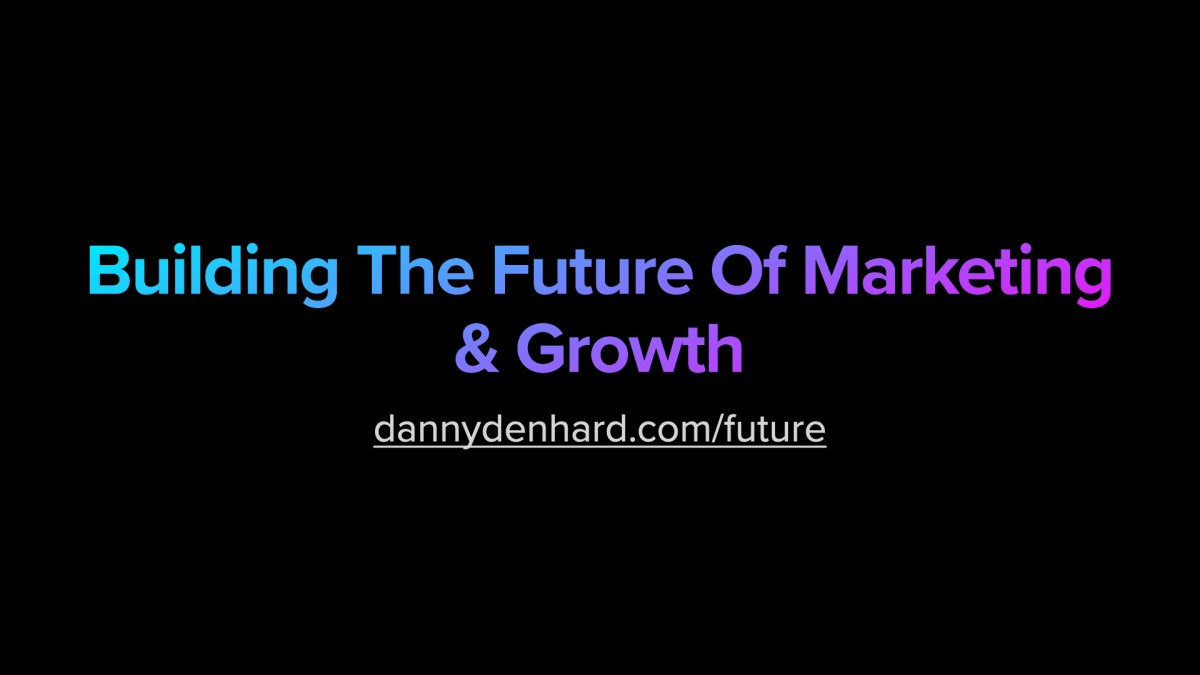building the future of marketing and growth