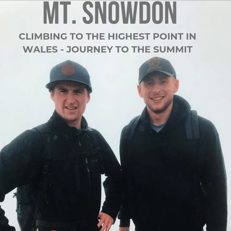 Climbing Mount Snowdon – First time hikers guide