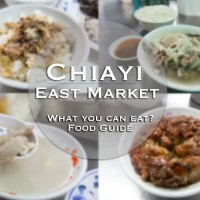 Chiayi food Guide Of East Market : must eat dishes in chiayi taiwan