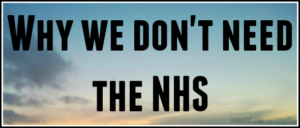Why we don't need the NHS