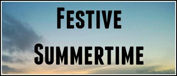 Festive Summertime