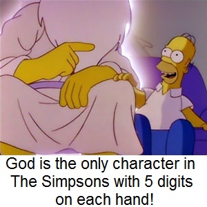 Homer Simpson and God - Trivia Tuesday - Which character in The Simpsons has five digits on each hand?