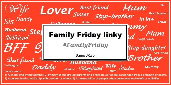 Family Friday link – May – Week 1