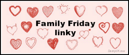 Family Friday linky – 29th – 31st Aug