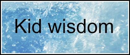Kid wisdom – Money