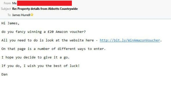 And finally I decided that I may as well email them something they might not be interested in, as they are doing to me.