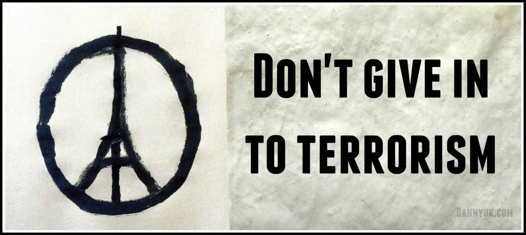 Don't give in to terrorism