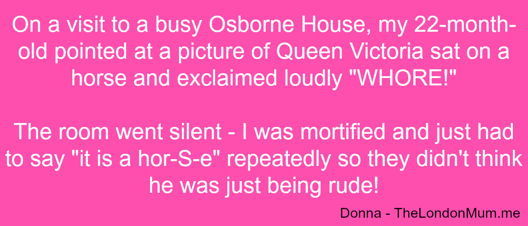 Embarrassing Kids - Donna - LondonMum - Taken from a DannyUK.com article