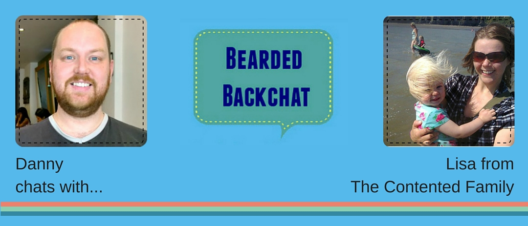Bearded Backchat with Lisa from The Contented Family
