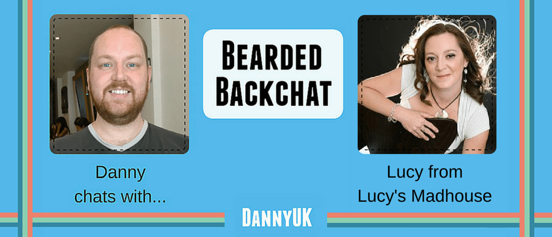 Lucysmadhouse.com - Bearded Backchat with Lucy from Lucys Madhouse Header