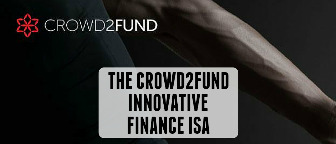 What is the Crowd2Fund IF ISA?