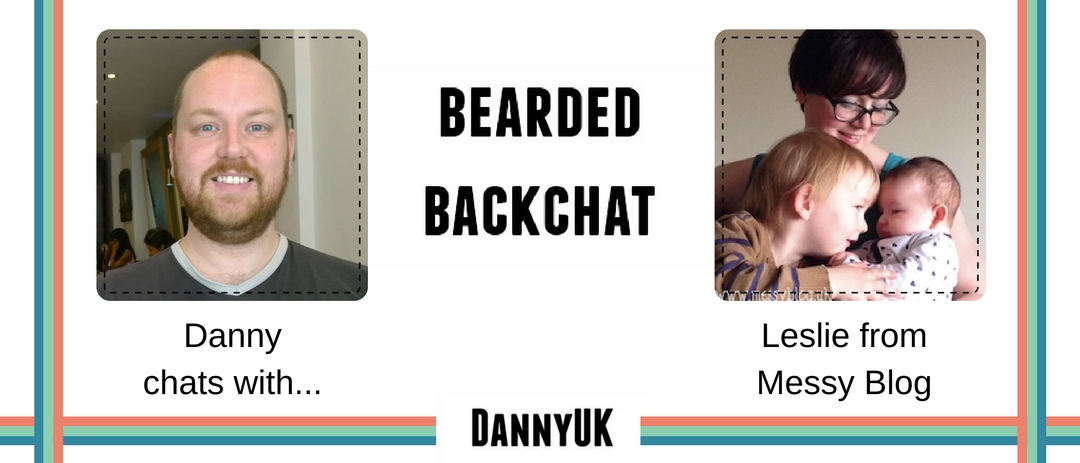 Bearded Backchat with Leslie from Messy Blog