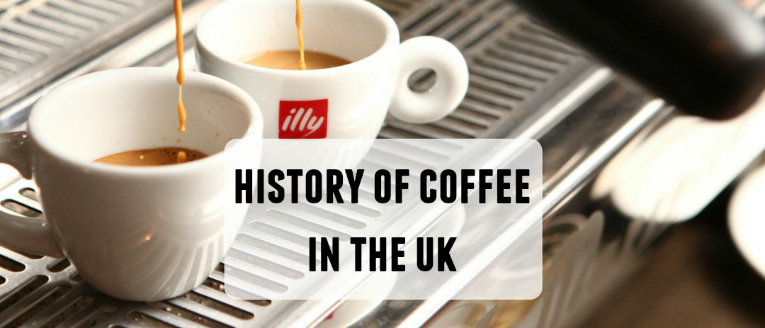 The history of coffee in the UK